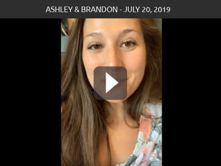 Ashley & Brandon – July 20, 2019