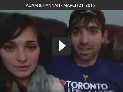 Adam & Hannah – March 21, 2015