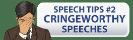 Cringeworthy Speeches