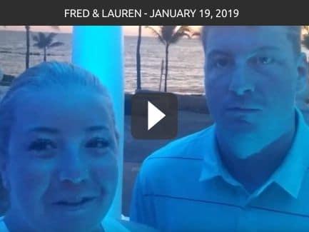 Fred & Lauren – January 19, 2019